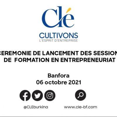 06 octobre 2021 : Cérémonie officielle de lancement des formations en entrepreneuriat du programme Cultivons L'esprit d'Entreprise (CLE)
